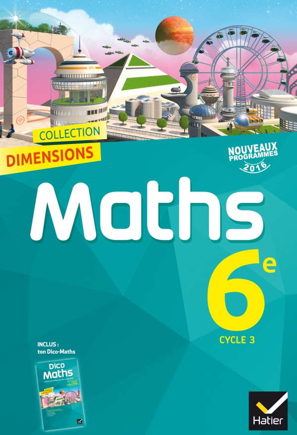 dimensions math matiques 6e d 2016 manuel de l 39 l ve editions hatier. Black Bedroom Furniture Sets. Home Design Ideas