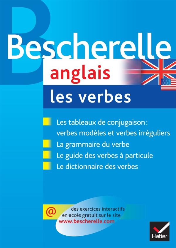 Bescherelle Anglais Les Verbes Editions Hatier