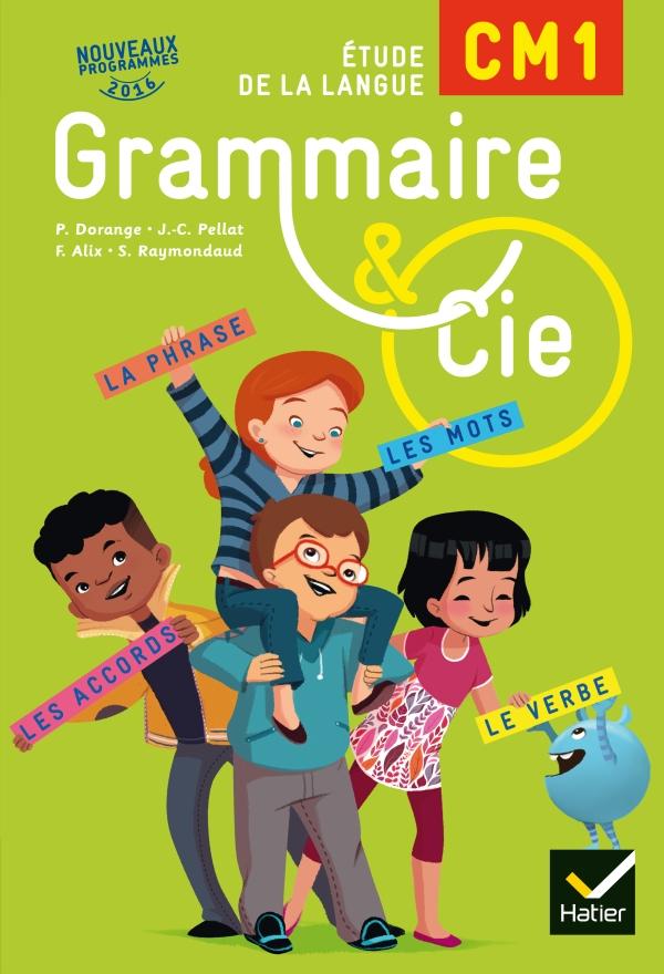 Grammaire Et Cie Etude De La Langue Cm1 Ed 2016 Manuel De