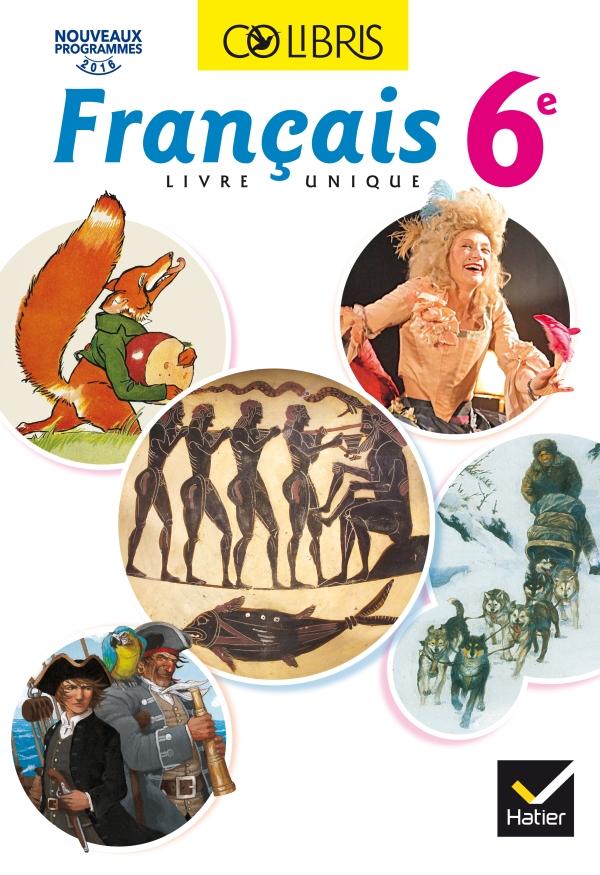 Colibris Francais 6e Ed 2016 Manuel De L Eleve Inclus