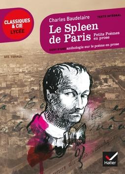 Le Spleen De Paris Petits Poèmes En Prose Editions Hatier
