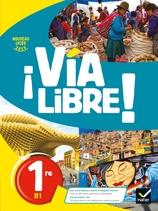 Via Libre Espagnol 1re Ed 2019 Manuel Numerique