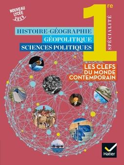 Histoire Geo Geopolitique Sciences Politiques 1re Ed 2019