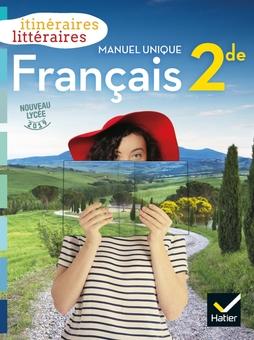 Itineraires Litteraires Francais 2de Ed 2019 Livre