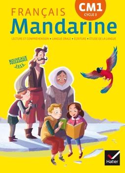 Mandarine Francais Cm1 Ed 2016 Manuel De L Eleve