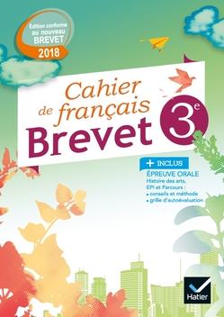 Cahier De Francais 3e Special Brevet Ed 2018 Editions Hatier