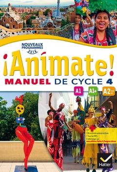 Animate Espagnol Cycle 4 Ed 2016 Manuel De L Eleve