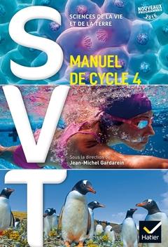 Svt Cycle 4 Ed 2016 Manuel De L Eleve Editions Hatier