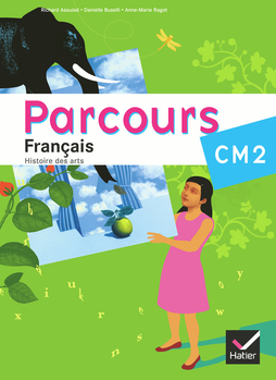 Parcours Francais Cm2 Ed 2010 Manuel De L Eleve