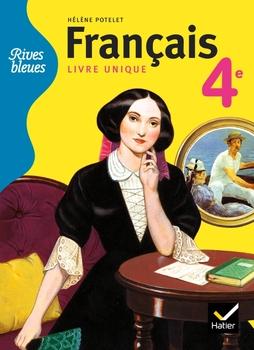 Rives Bleues Livre Unique De Francais 4e Ed 2011 Manuel