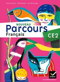 Nouveau Parcours Francais Ce2 Ed 2011 Manuel De L Eleve