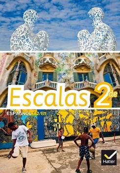 Escalas Espagnol 2de Ed 2014 Manuel De L Eleve Editions