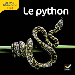 Les Docs Ribambelle Cycle 2, Le serpent python - Manuel interactif