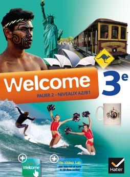 Welcome Anglais 3e Ed 2014 Manuel De L Eleve Cd