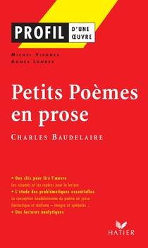 Profil Baudelaire Petits Poèmes En Prose Editions Hatier