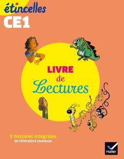 Etincelles Francais Ce1 Ed 2019 Livre De Lectures