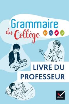 Grammaire Du College Francais 6e Cycle 4 Ed 2019 Livre