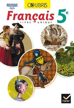 Colibris Livre Unique De Francais 5e Ed 2016 Manuel