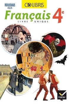 Colibris Francais 4e Ed 2017 Livre Eleve Editions Hatier