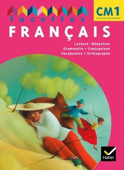 Facettes Francais Cm1 Ed 2011 Manuel De L Eleve Memo