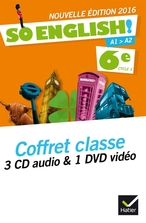 So English! Anglais 6e éd. 2016 - Coffret CD audio classe + DVD video