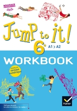Jump to it ! - Anglais 6e Éd. 2017 - Workbook